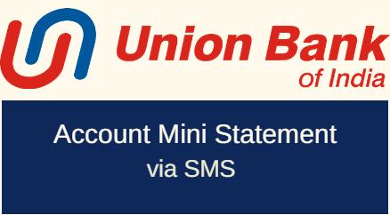 Union Bank of India Mini Statement Through SMS and Mobile Banking -  BankingIdea.org